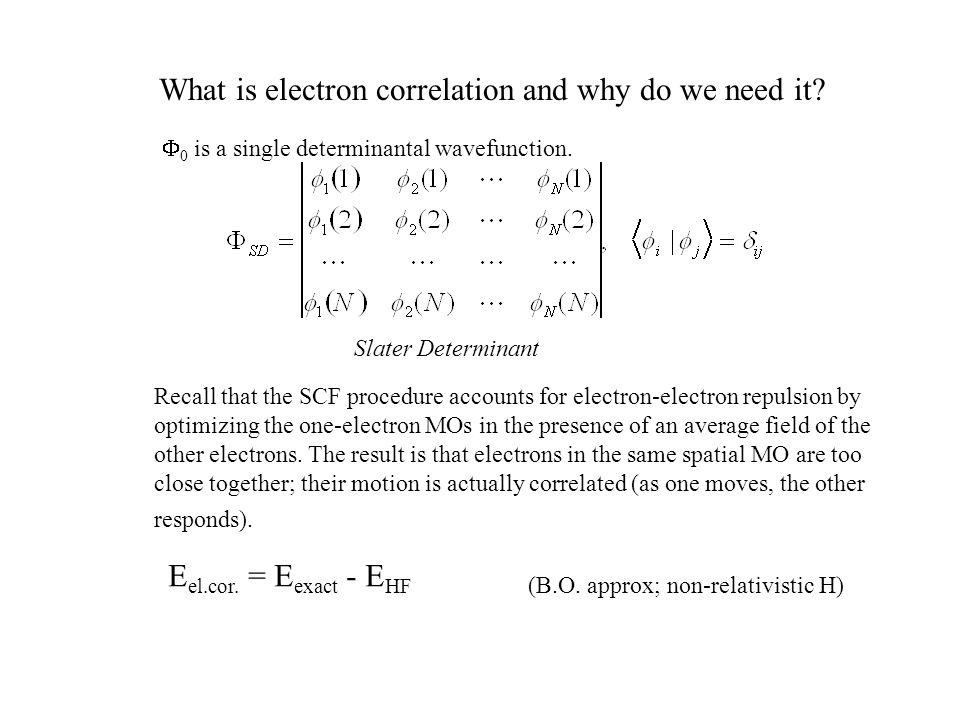 What is electron correlation and why do we need it