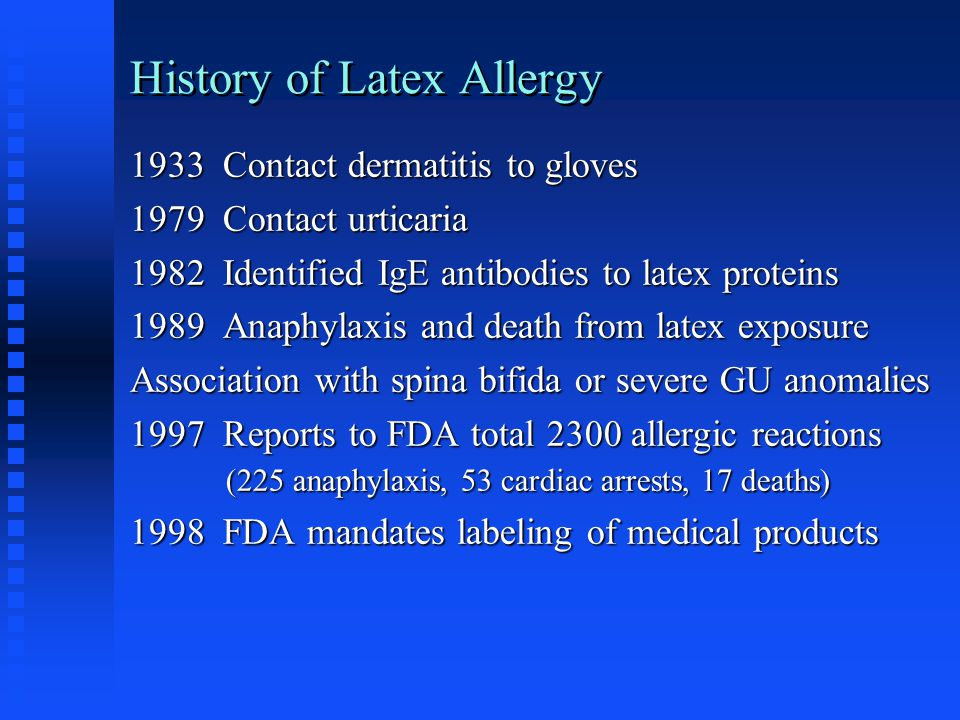 History of Latex Allergy