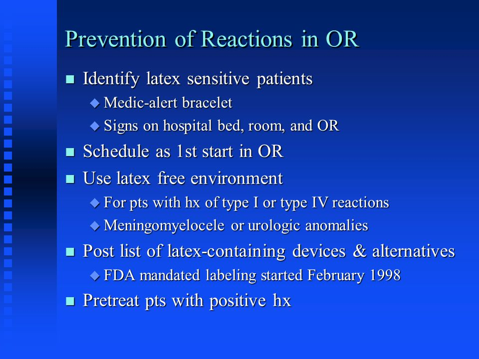 Prevention of Reactions in OR