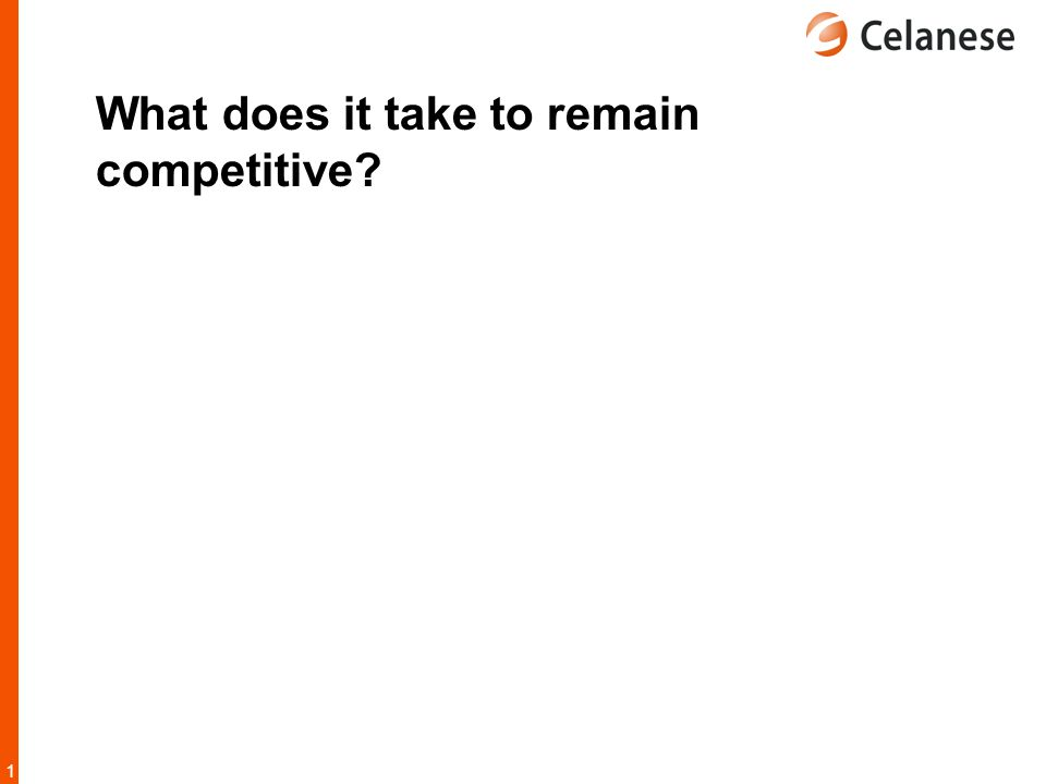 What does it take to remain competitive