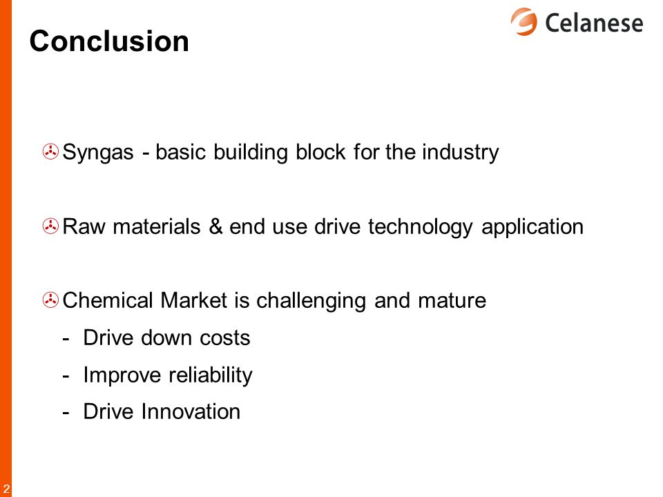 Conclusion Syngas - basic building block for the industry