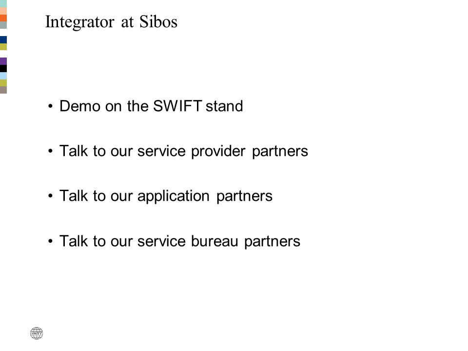 Integrator at Sibos Demo on the SWIFT stand