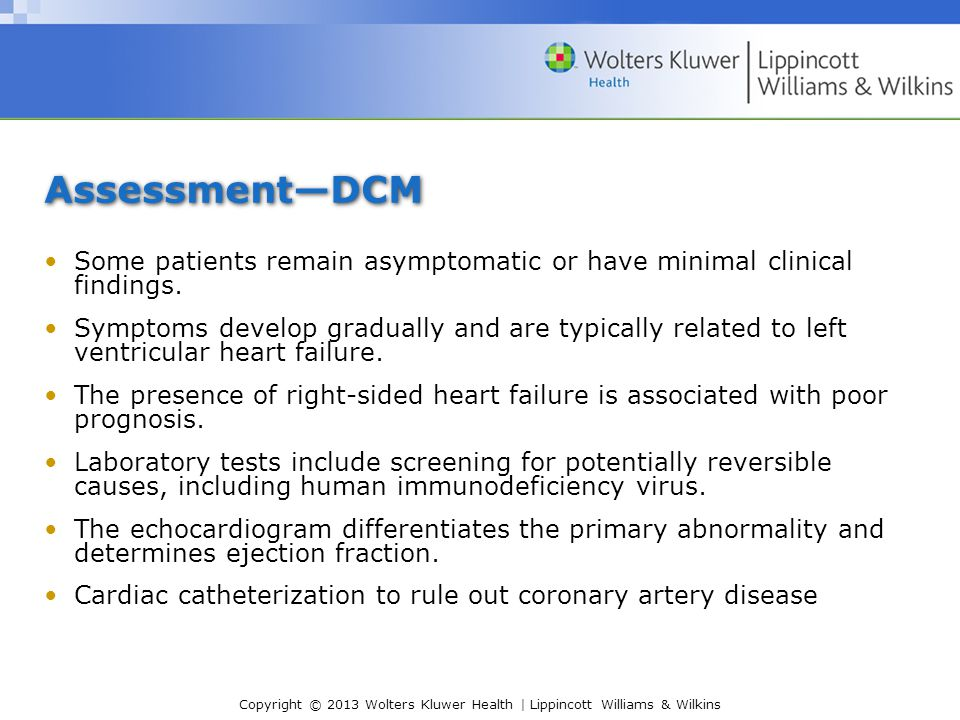 Assessment—DCM Some patients remain asymptomatic or have minimal clinical findings.