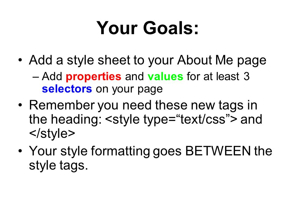 Your Goals: Add a style sheet to your About Me page