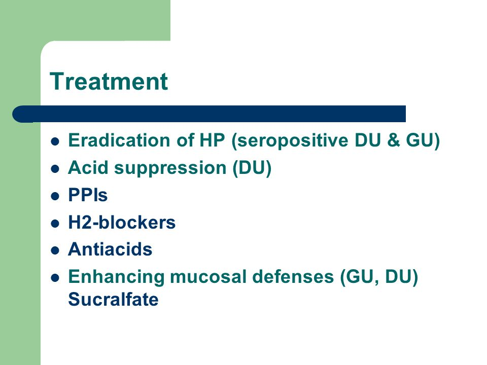 Treatment Eradication of HP (seropositive DU & GU)