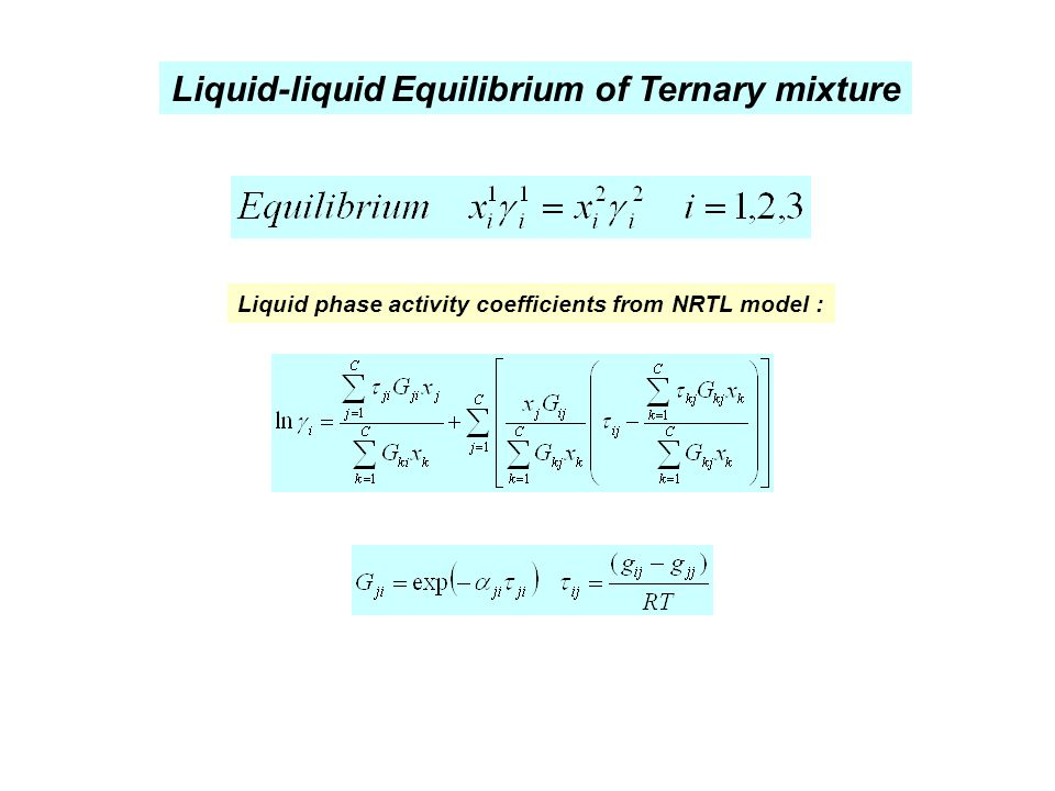 Liquid-liquid Equilibrium of Ternary mixture
