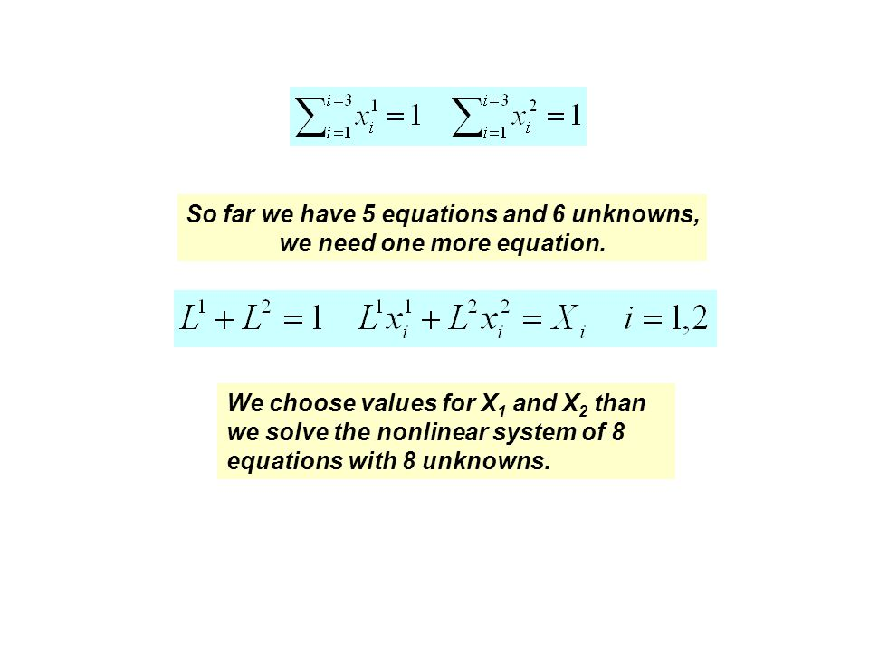 So far we have 5 equations and 6 unknowns, we need one more equation.