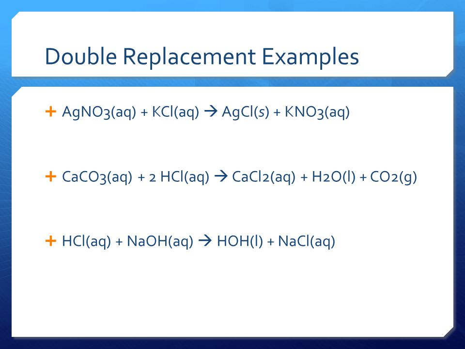 Double Replacement Examples