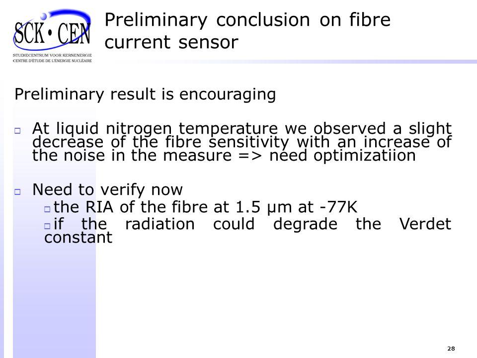 Preliminary conclusion on fibre current sensor