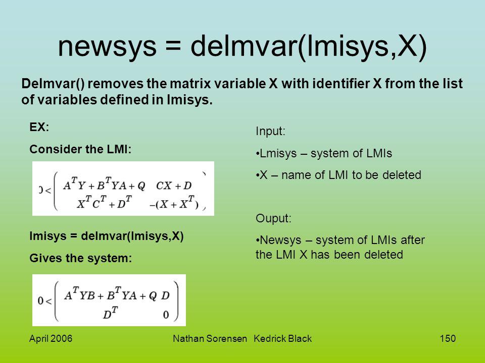 newsys = delmvar(lmisys,X)