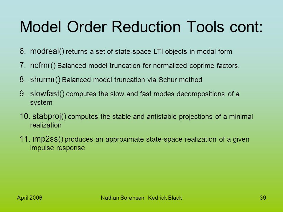 Model Order Reduction Tools cont: