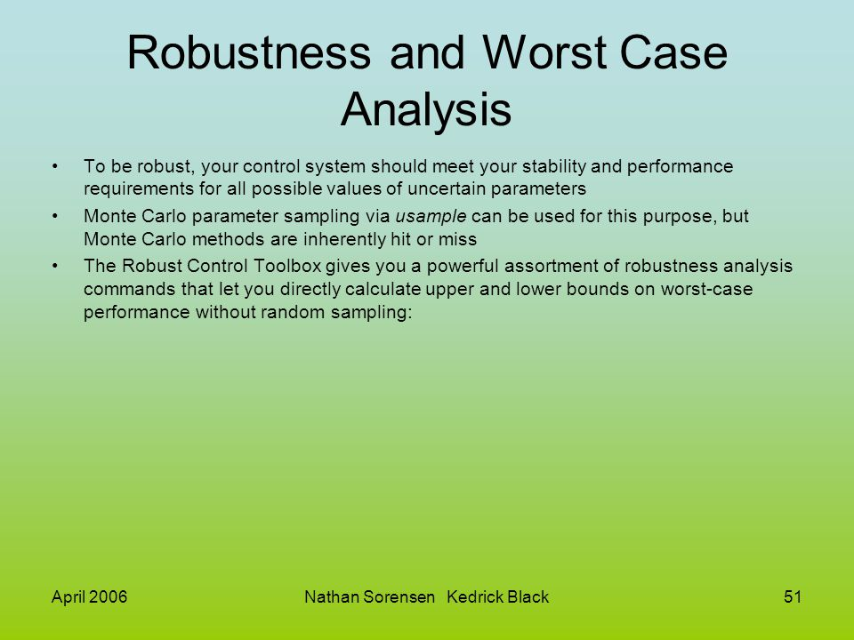 Robustness and Worst Case Analysis