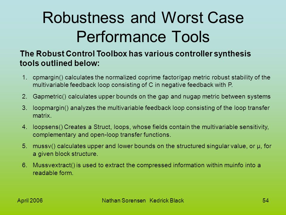 Robustness and Worst Case Performance Tools