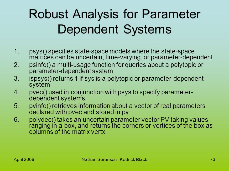 Robust Analysis for Parameter Dependent Systems