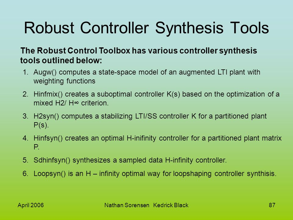 Robust Controller Synthesis Tools