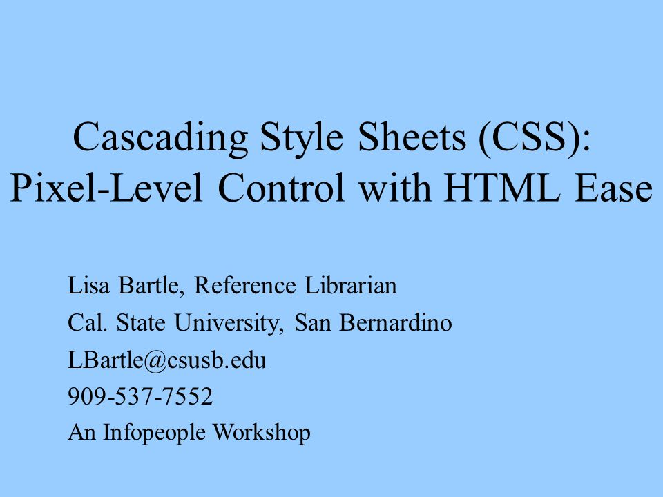 Cascading Style Sheets (CSS): Pixel-Level Control with HTML Ease