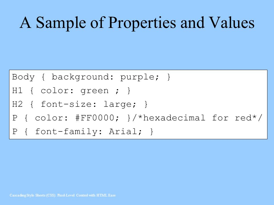 A Sample of Properties and Values