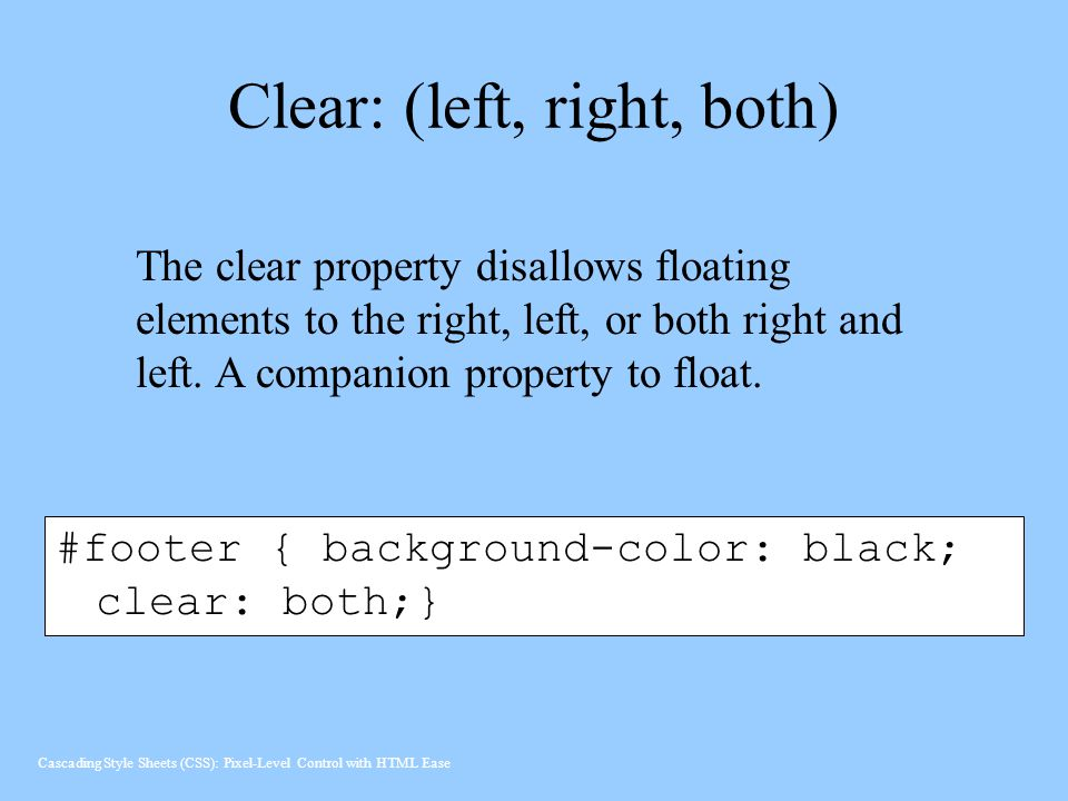 Clear: (left, right, both)
