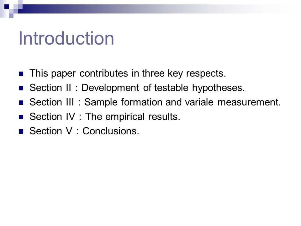 Introduction This paper contributes in three key respects.