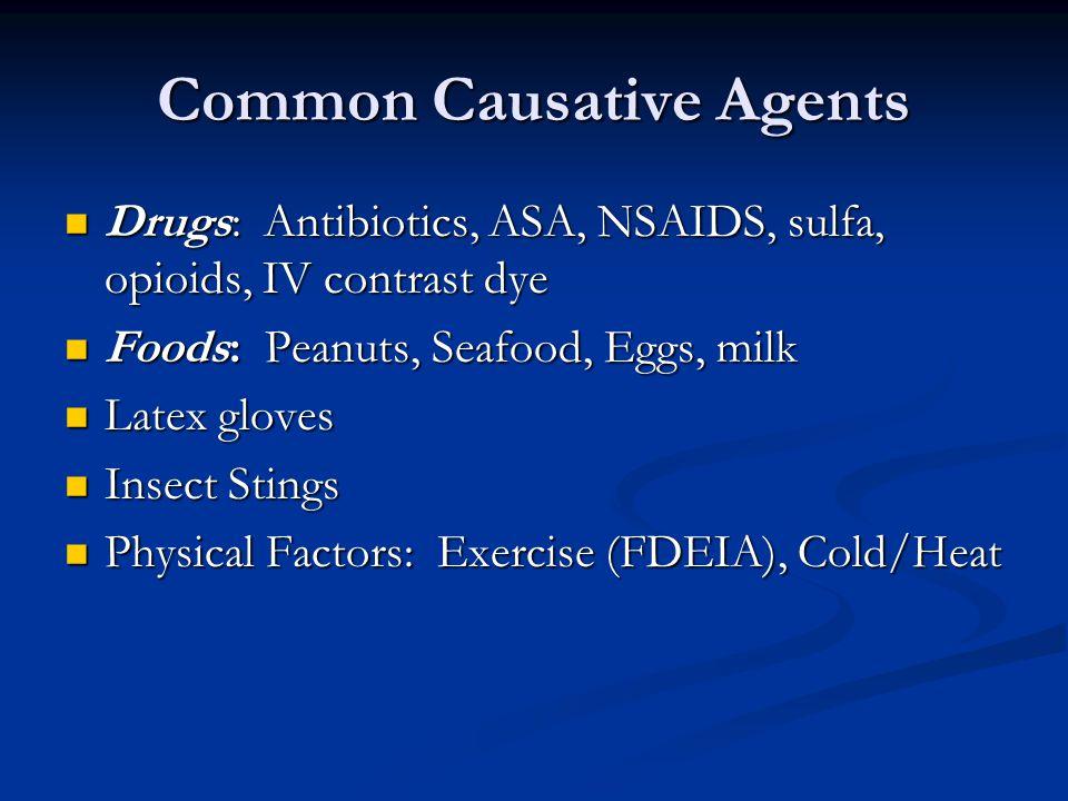 Common Causative Agents