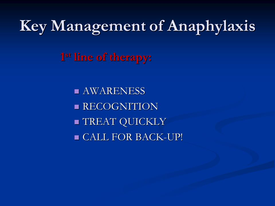 Key Management of Anaphylaxis