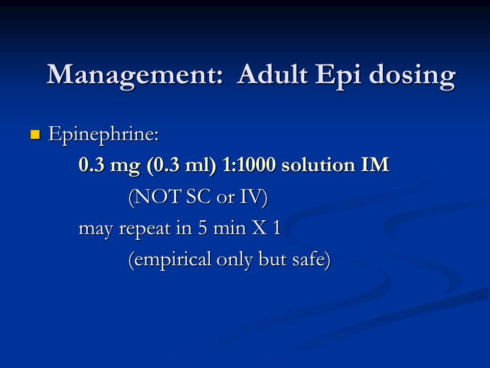 Management: Adult Epi dosing