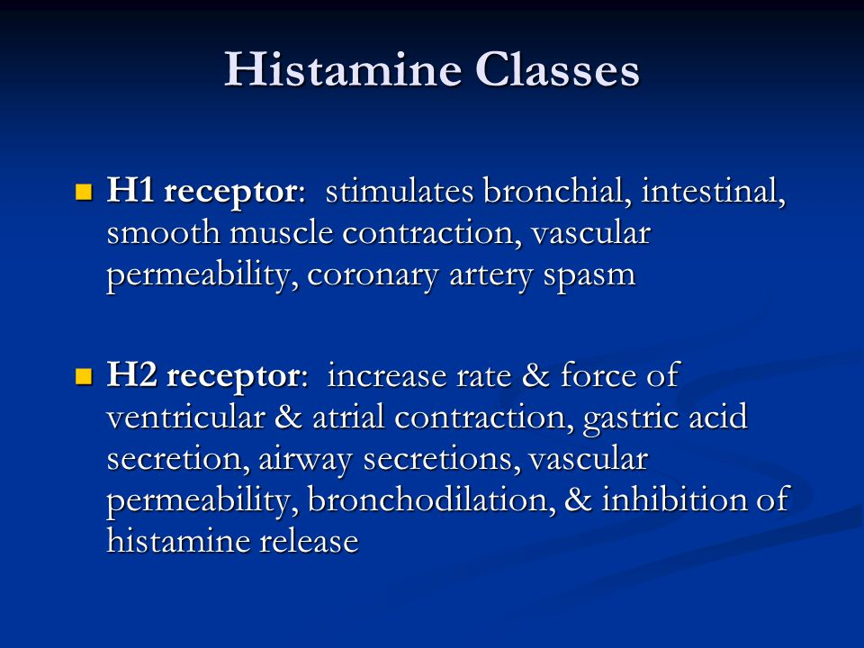 Histamine Classes H1 receptor: stimulates bronchial, intestinal, smooth muscle contraction, vascular permeability, coronary artery spasm.
