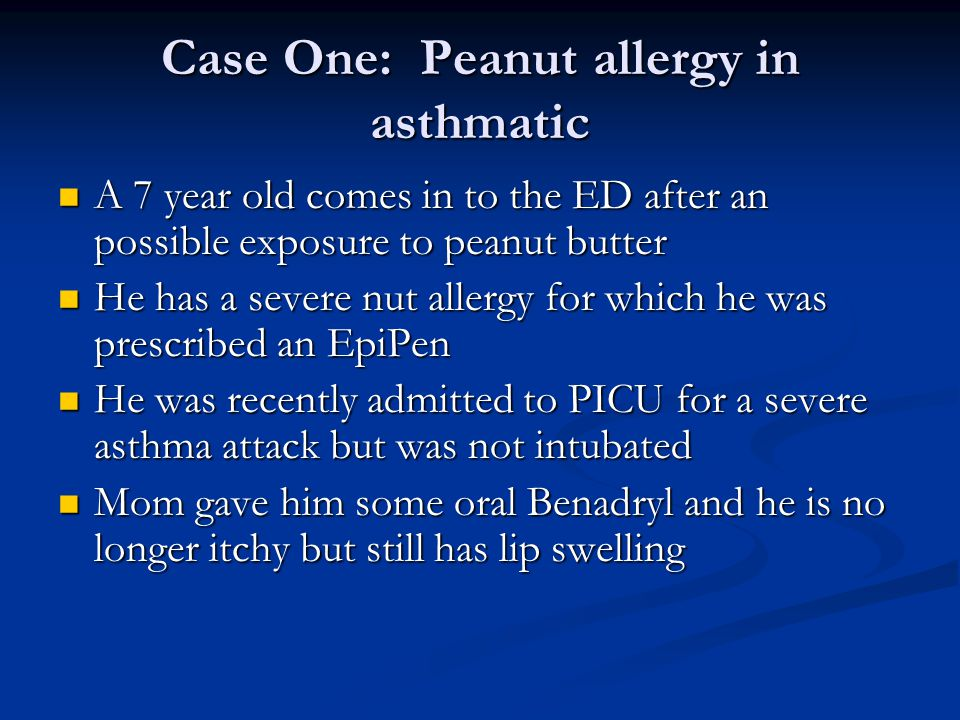 Case One: Peanut allergy in asthmatic