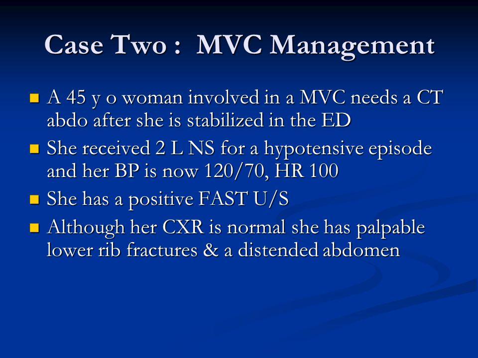 Case Two : MVC Management