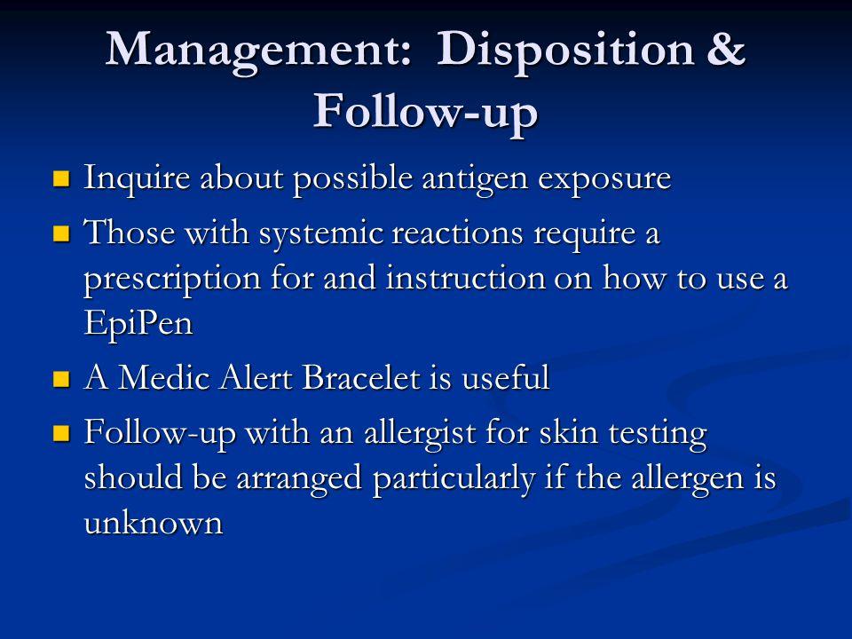 Management: Disposition & Follow-up