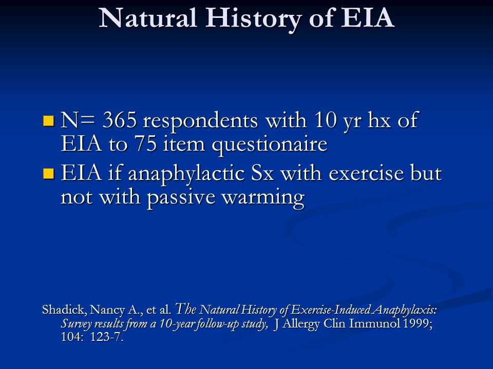 Natural History of EIA N= 365 respondents with 10 yr hx of EIA to 75 item questionaire.