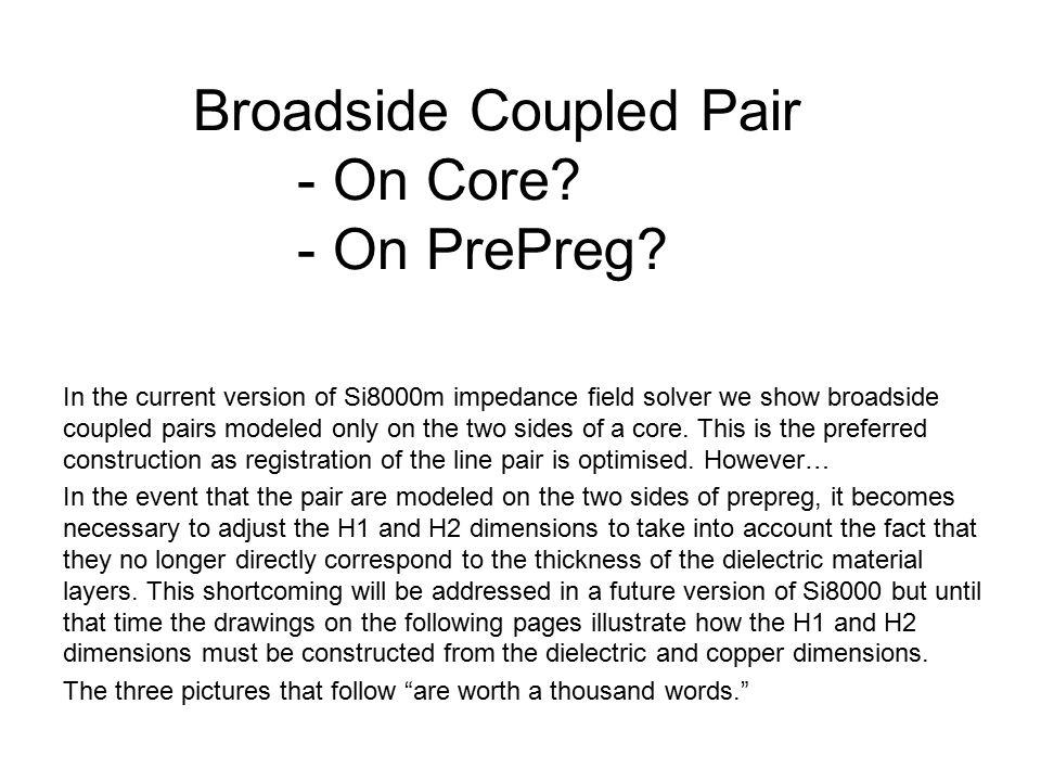 Broadside Coupled Pair - On Core - On PrePreg