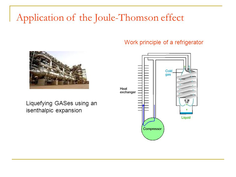 Application of the Joule-Thomson effect