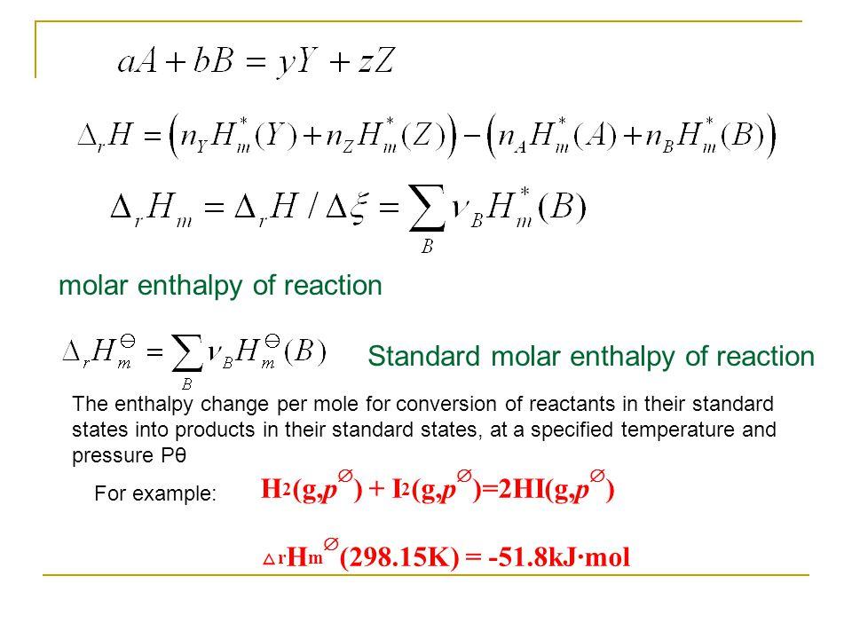 molar enthalpy of reaction