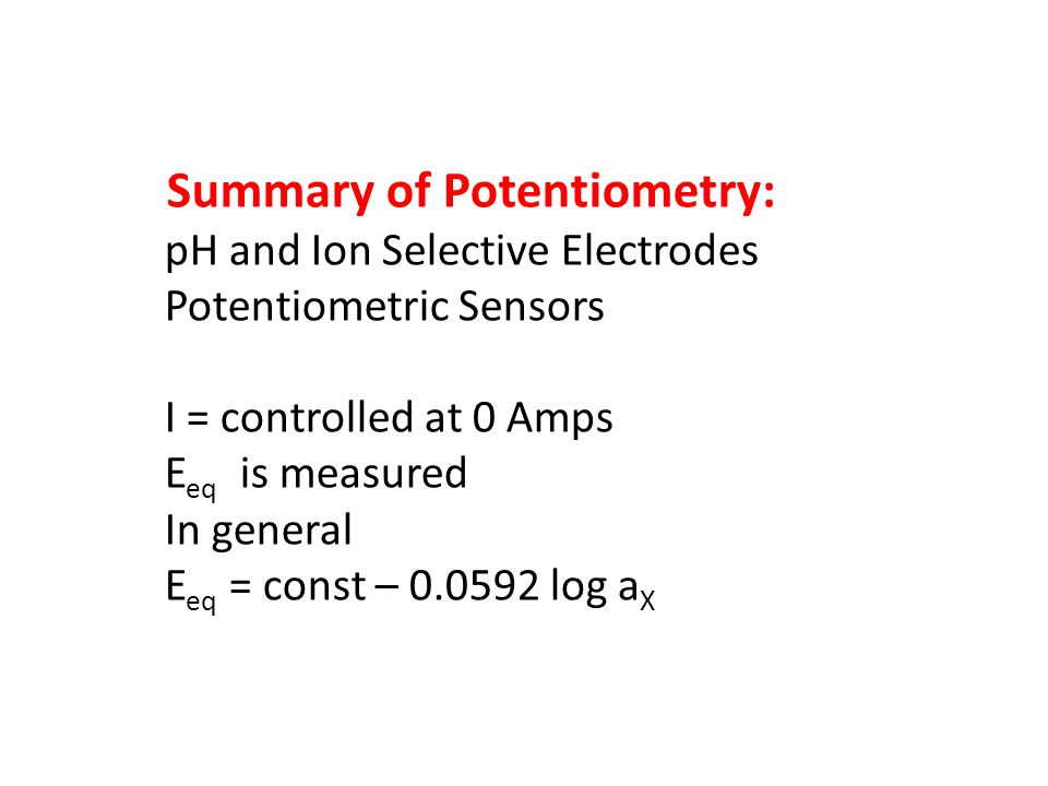 Summary of Potentiometry: