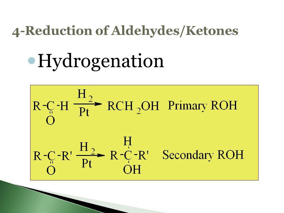 4-Reduction of Aldehydes/Ketones