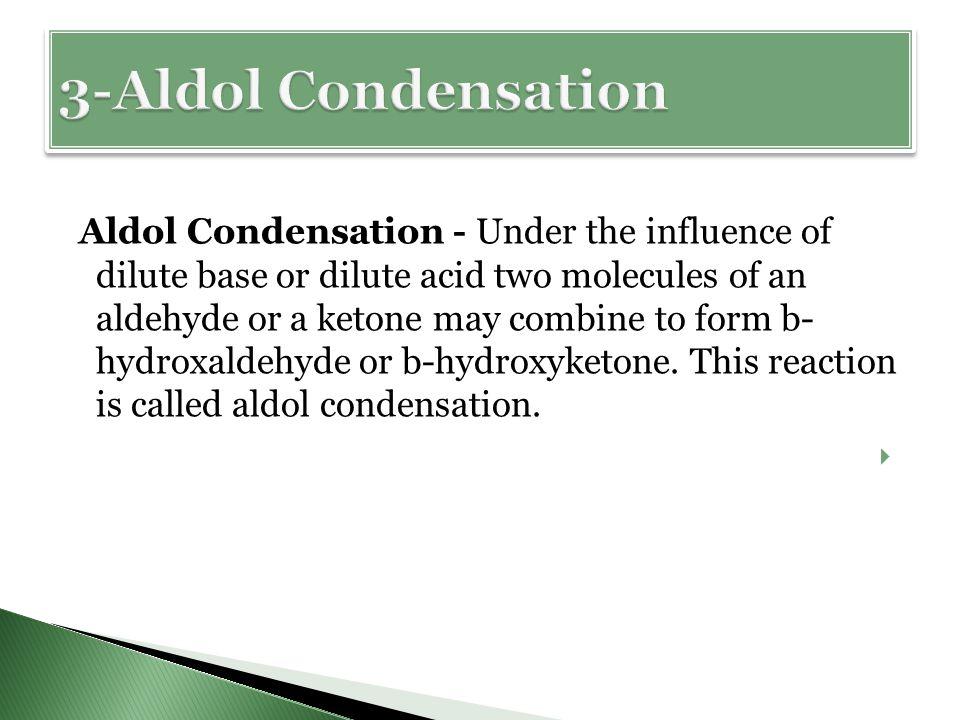 3-Aldol Condensation