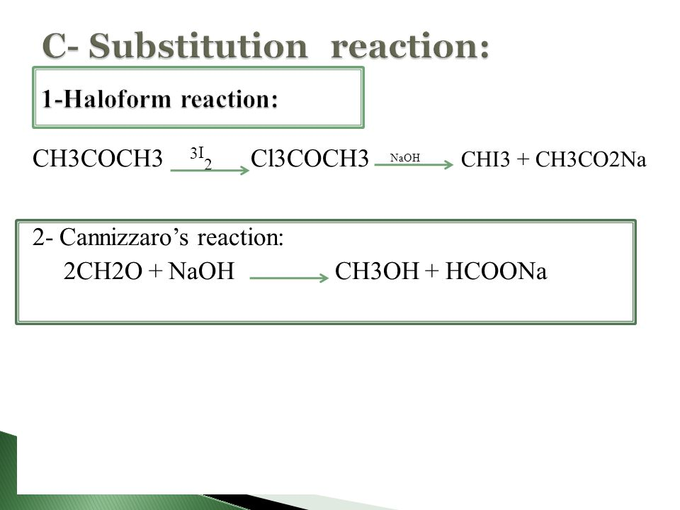 C- Substitution reaction:
