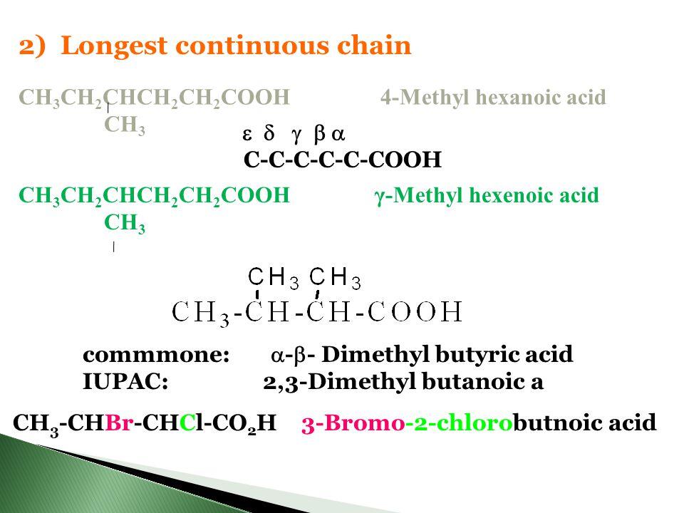 2) Longest continuous chain