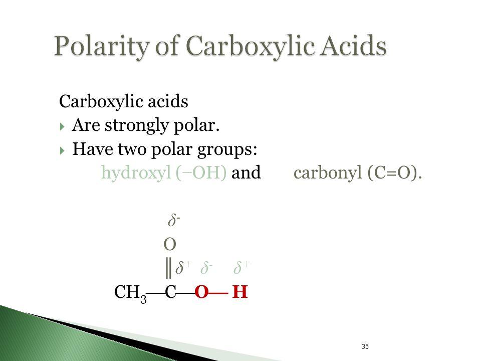 Polarity of Carboxylic Acids