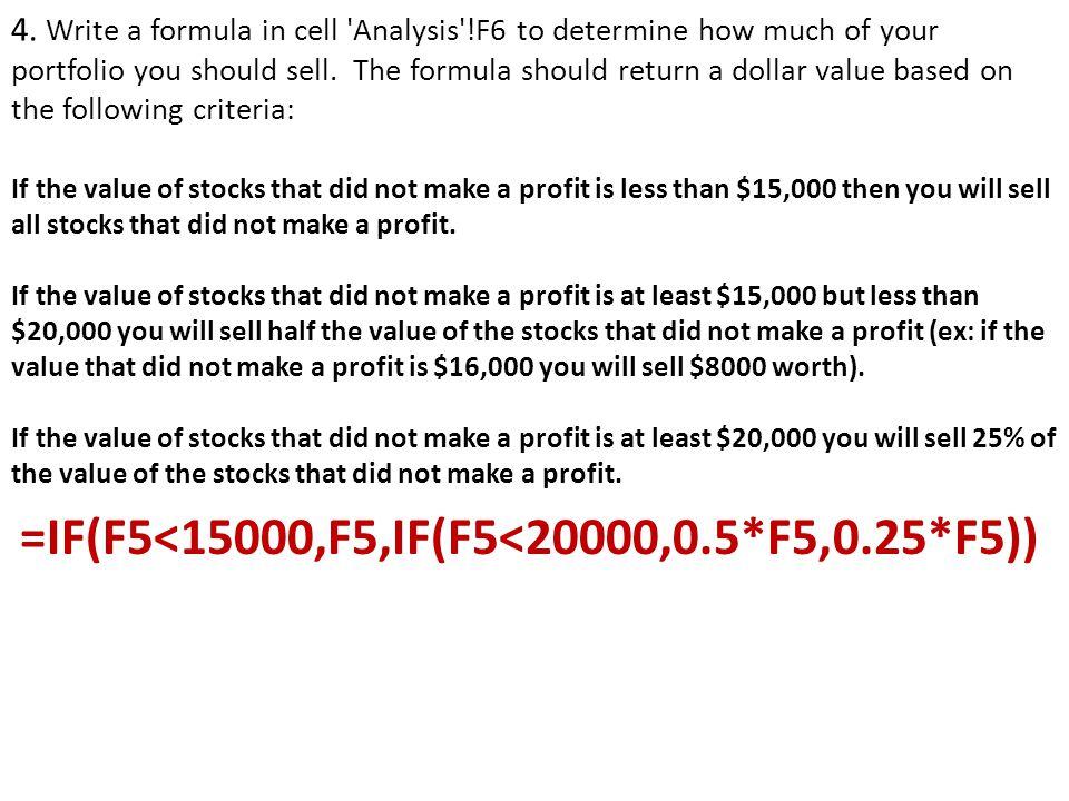 =IF(F5<15000,F5,IF(F5<20000,0.5*F5,0.25*F5))