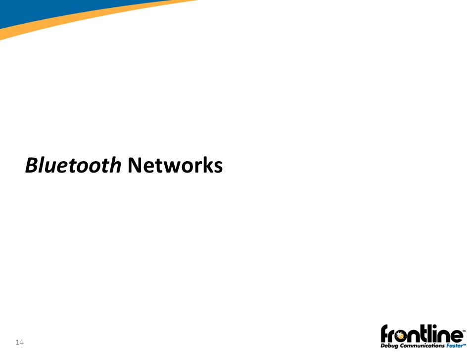 Bluetooth Networks Introduction to Bluetooth®