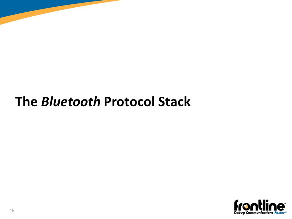 The Bluetooth Protocol Stack