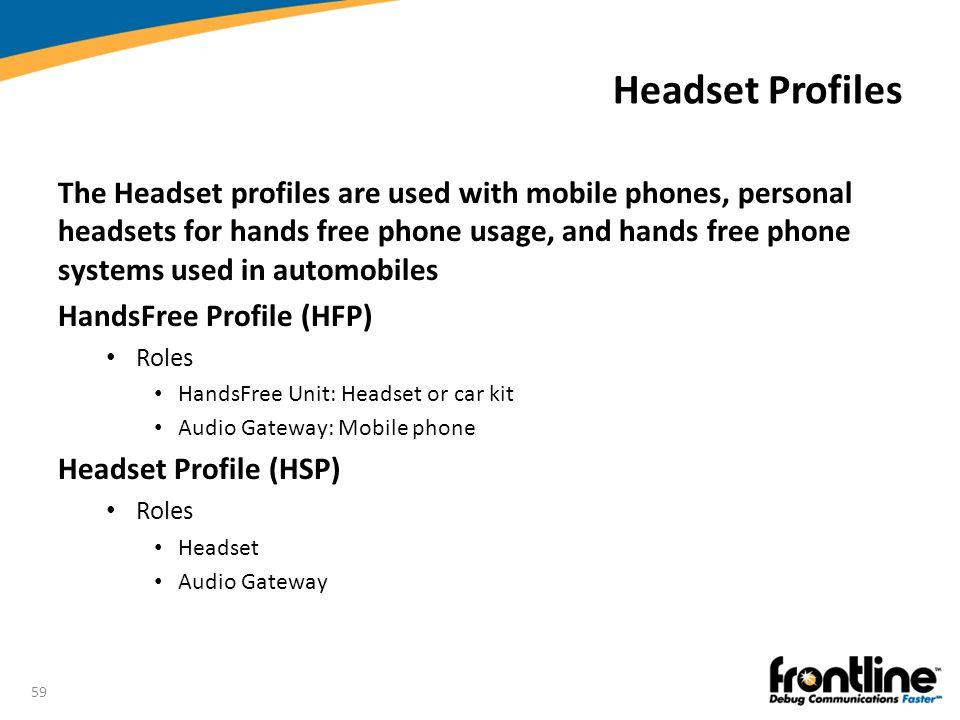 Headset Profiles