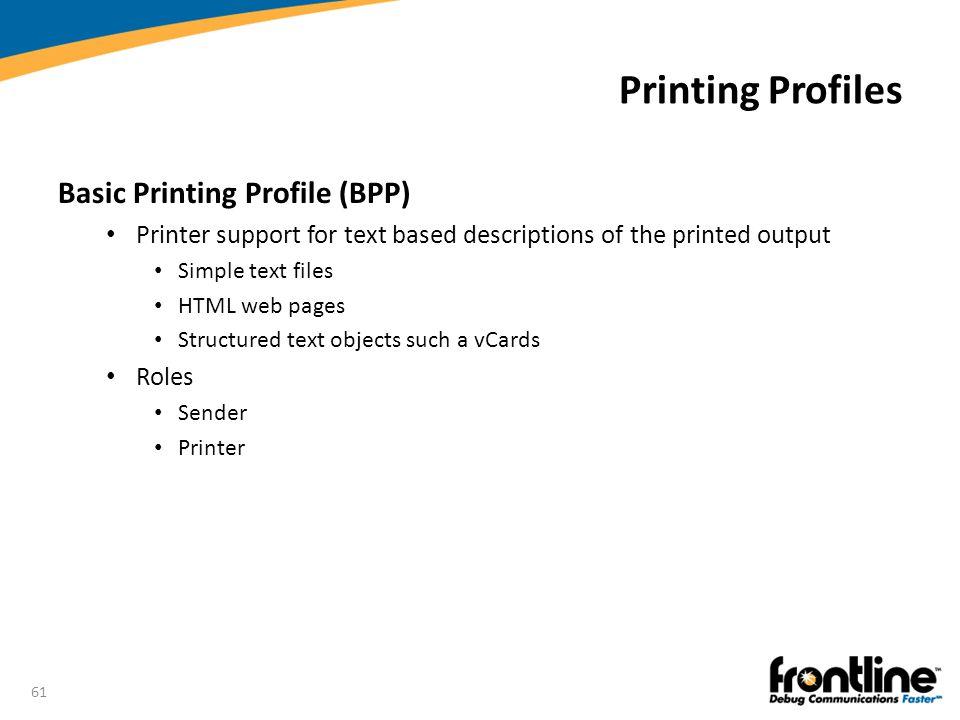Printing Profiles Basic Printing Profile (BPP)