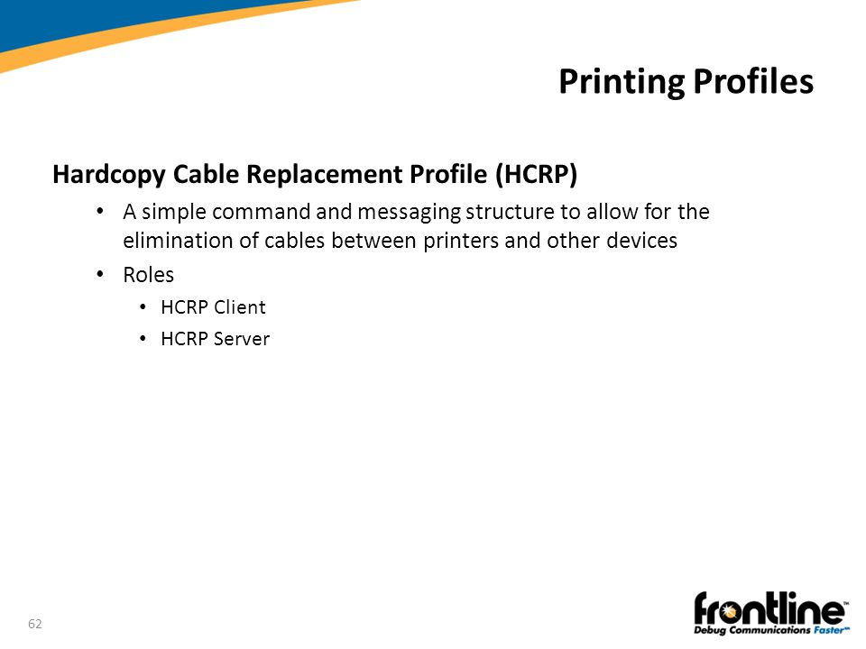 Printing Profiles Hardcopy Cable Replacement Profile (HCRP)