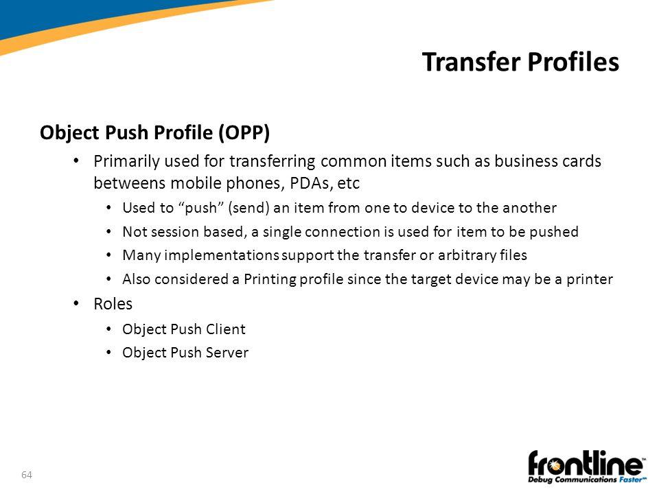 Transfer Profiles Object Push Profile (OPP)
