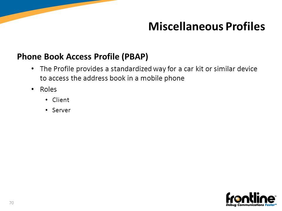 Miscellaneous Profiles