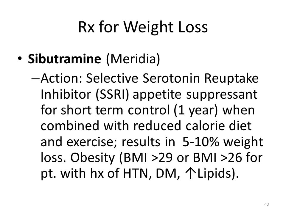 Rx for Weight Loss Sibutramine (Meridia)