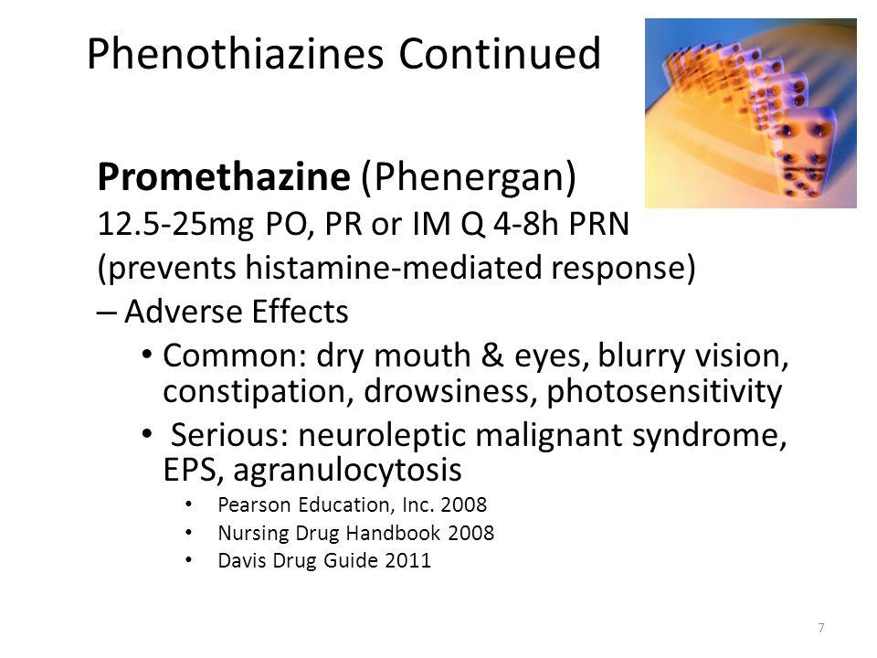 Phenothiazines Continued